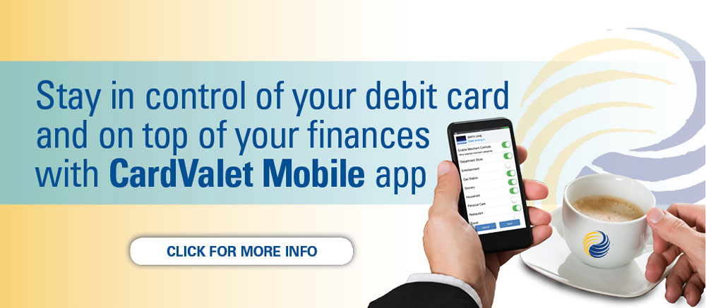 Stay in control of your debit card with CardValet